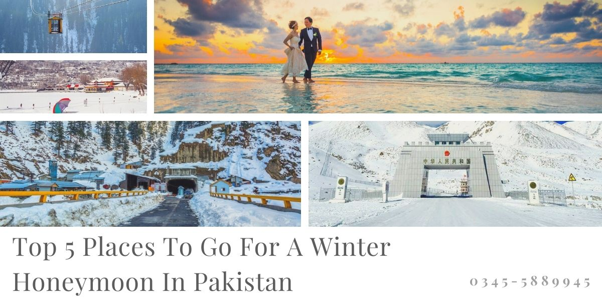 Top 5 Places To Go For A Winter Honeymoon In Pakistan